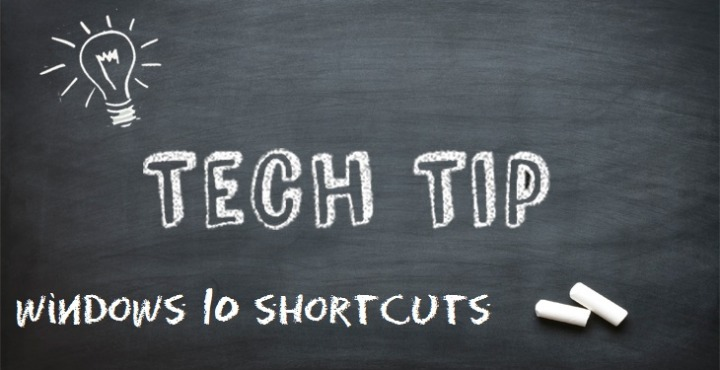 Tech Tip: Cool Windows 10 shortcuts